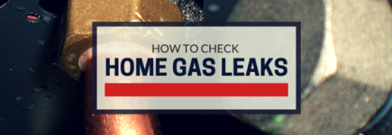 Gas Leak Detection - How to Check for Gas Leaks In a Home