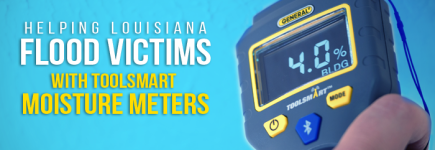 General Tools Donates ToolSmart Moisture Meters to Louisiana Flood Victims for Free Home Inspections
