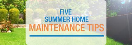 5 Summer Home Maintenance Tips