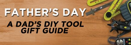 Father's Day Shopping Made Easy with General Tools!
